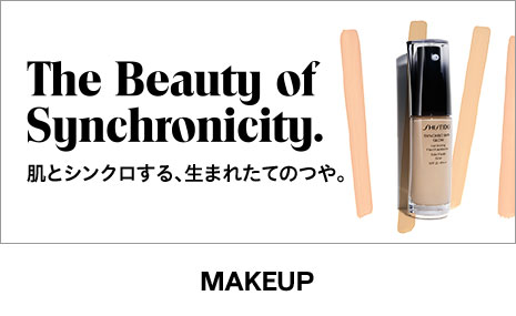 MAKEUP The Beauty of Synchronicity. 肌とシンクロする、生まれたてのつや。